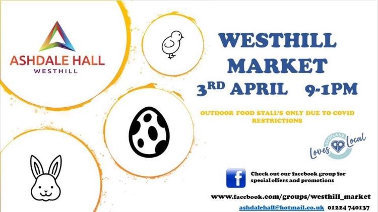 Westhill Market 3rd April 2021